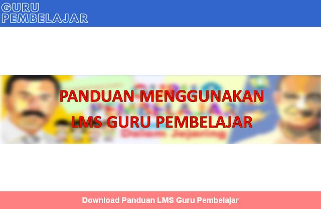 Download Panduan LMS Guru Pembelajar