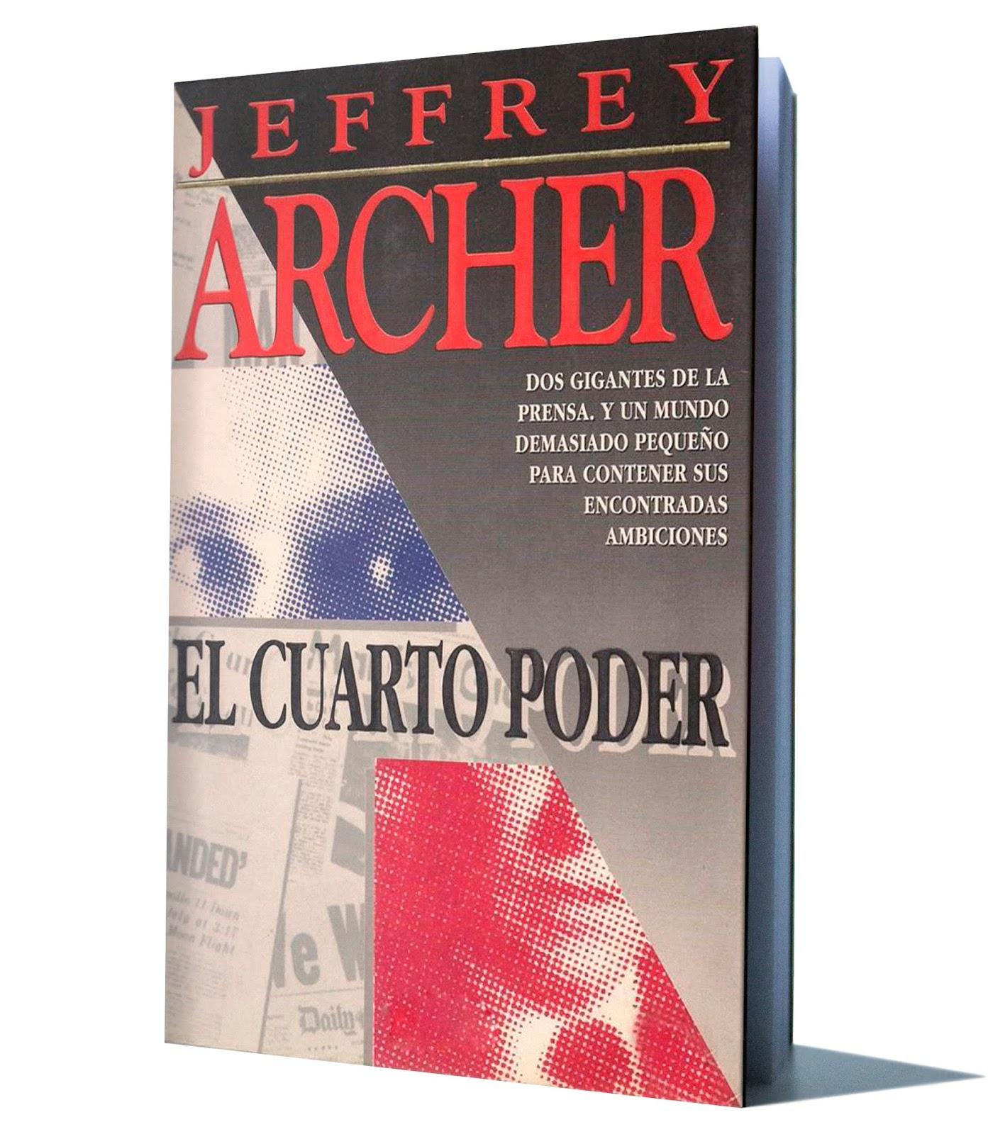 EL CUARTO PODER - JEFFREY ARCHER - PDF - Libros De ...