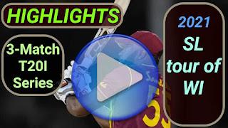 West Indies vs Sri Lanka T20I Series 2021