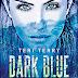 """""""Dark Blue Rising"""" von Teri Terry"""