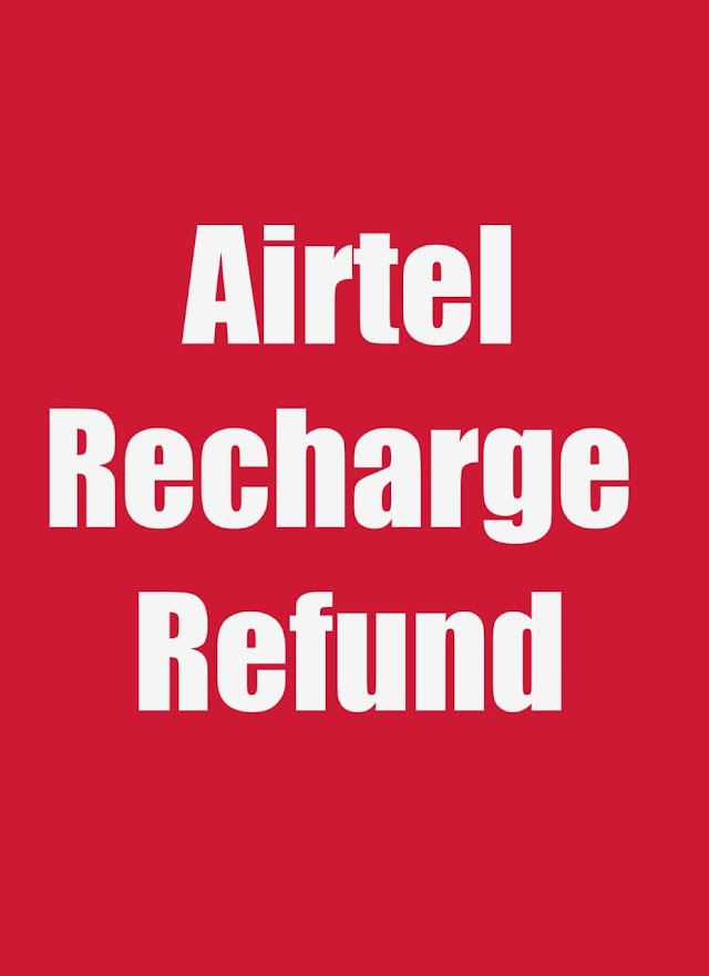 Airtel Wrong Recharge Reversal 2020