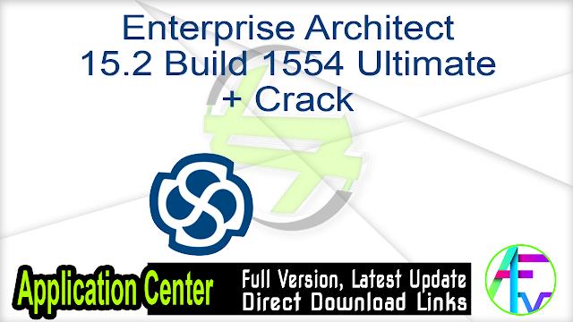 Enterprise Architect 15.2 Build 1554 Ultimate + Crack
