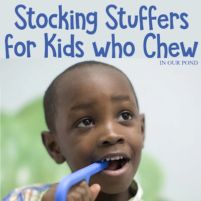 Stocking Stuffers for Kids who Like to Put Things in their Mouths // In Our Pond // autism // sensory processing disorder // oral sensory needs