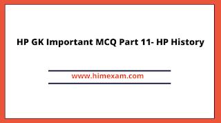HP GK Important MCQ Part 11- HP History