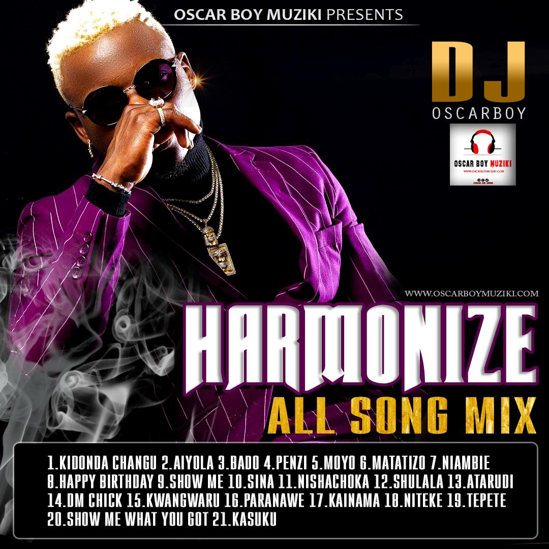 Harmonize - All Song Mix (DJ Oscarboy)
