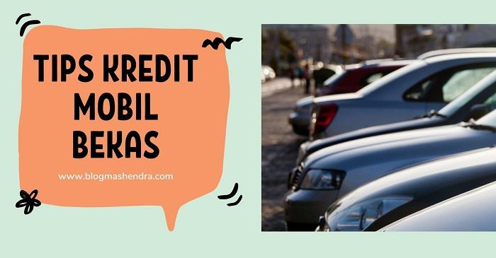 Tips Kredit Mobil Bekas