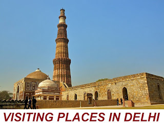 VISITING PLACES IN DELHI
