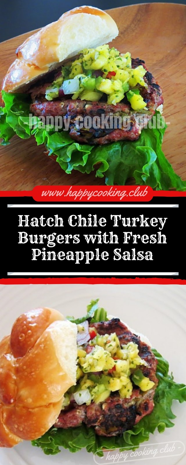 Hatch Chile Turkey Burgers with Fresh Pineapple Salsa