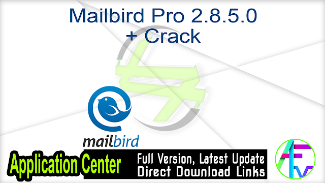 Mailbird 2.5.4.0 + Patch
