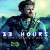 13 Hours (2016) Dual Audio Hindi 720p BluRay 1.3GB ESubs watch online