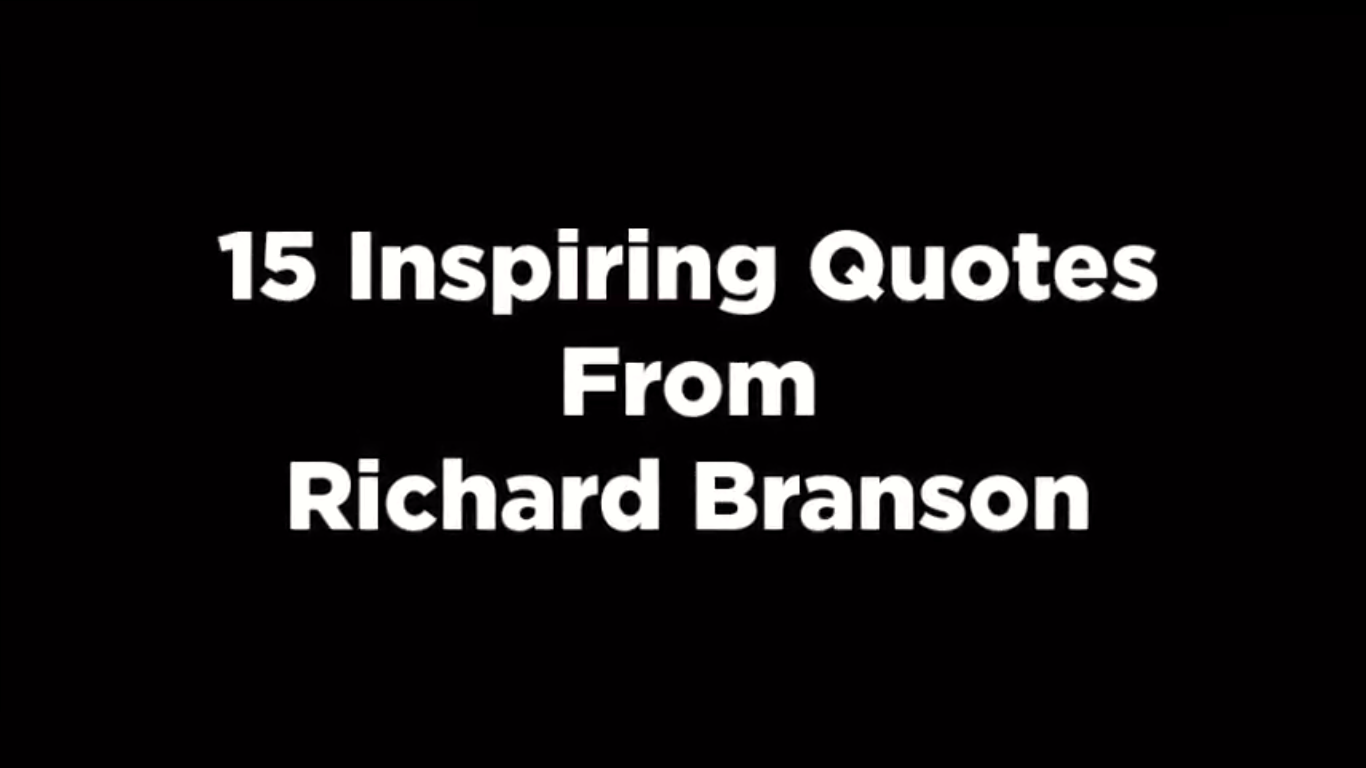 15 Inspiring Quotes From Richard Branson [video]