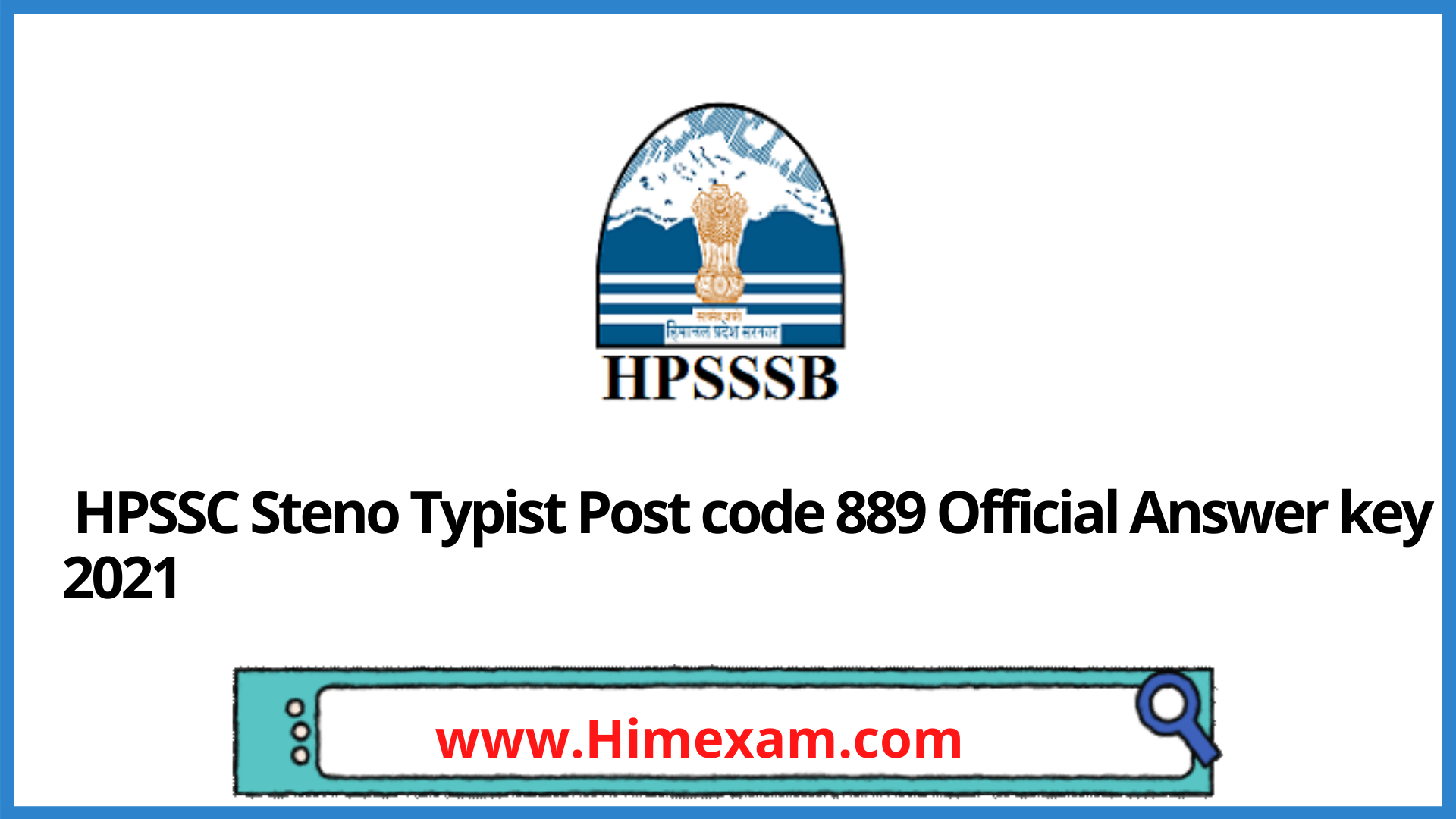 HPSSC Steno Typist Post code 889 Official Answer key 2021