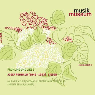 Josef Pembaur (1848-1923) - Vocal Music (Fruhling und Liebe)