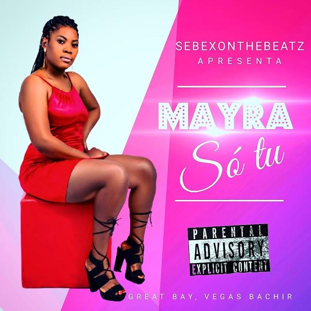 Mayra - Só tu [Prod. SebexOnTheBeatz] [Kizomba] (2021)