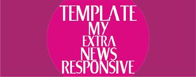 Template My Extra News Terbaru 2017 Download Gratis