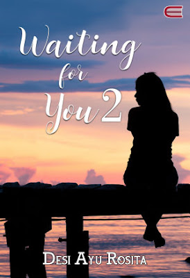 Waiting for You #2 by Desi Ayu Rosita Pdf