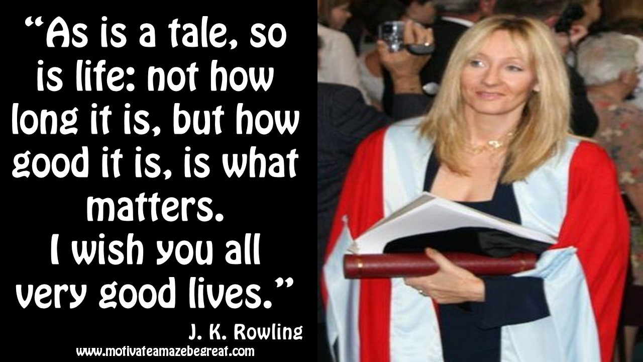 Great Inspirational Quotes About Life 14 J.krowling Inspirational Quotes To Live Motivate Amaze