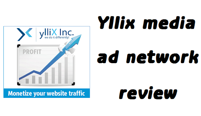 Yllix media ads network review: Rates, Legit or Scam Ad network