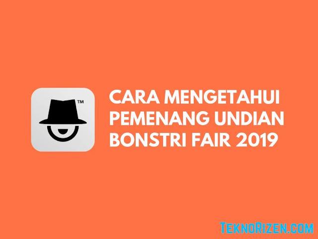 Cara Cek Pemenang Bonstri Fair Terbaru 2019