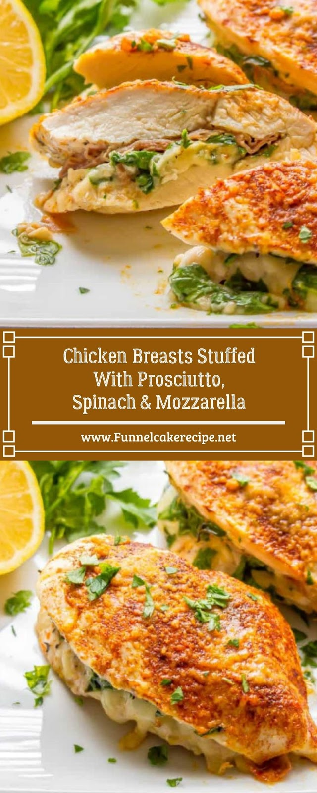 Chicken Breasts Stuffed With Prosciutto, Spinach & Mozzarella