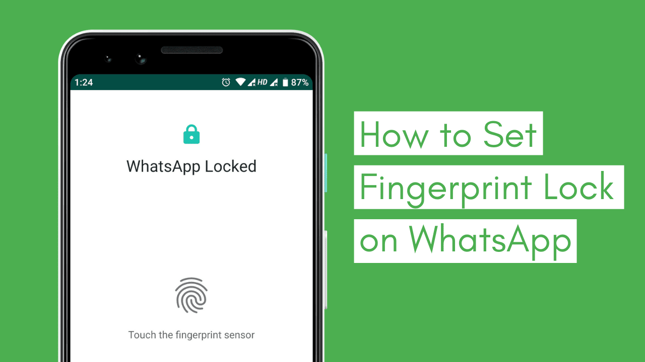 How to Setup Fingerprint Lock on WhatsApp For iOS & Android