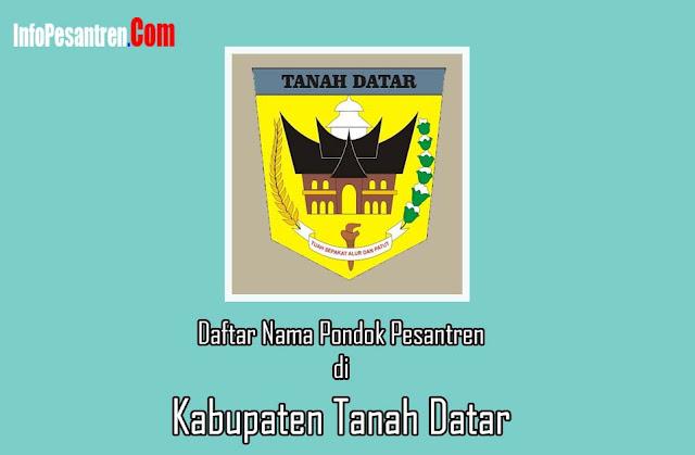 Daftar Pesantren di Kabupaten Tanah Datar
