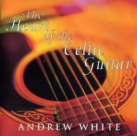 Playlist The Heart Of The Celtic Guitar - Andrew White