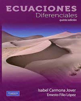 Ecuaciones diferenciales, 5ta Edición – Isabel Carmona Jover y Ernesto Filio López