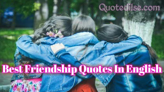 Best Friendship Quotes In English