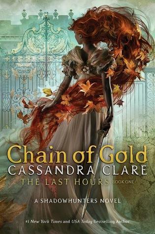 Portada Revelada: Chain of Gold (The Last Hours #1) de Cassandra Clare