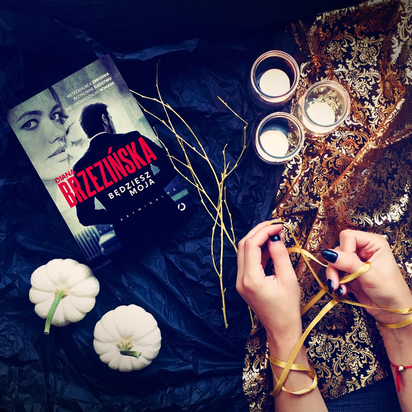 Będziesz moja – Diana Brzezińska. Premierowo
