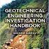 Geotechnical Engineering Investigation Handbook