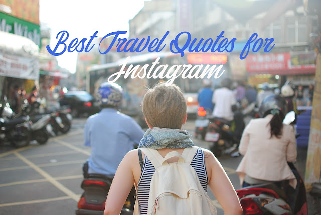 Best Travel Quotes for Instagram 2019