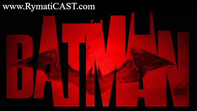 The Batman - DC FanDome Teaser - Warner Bros (www.RymatiCAST.com) #Rymatica