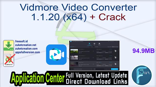 Vidmore Video Converter 1.1.20 (x64) + Crack