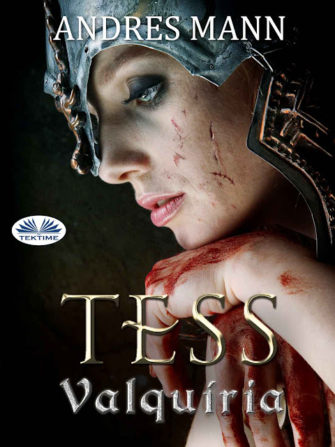 Tess Valquíria - Andres Mann