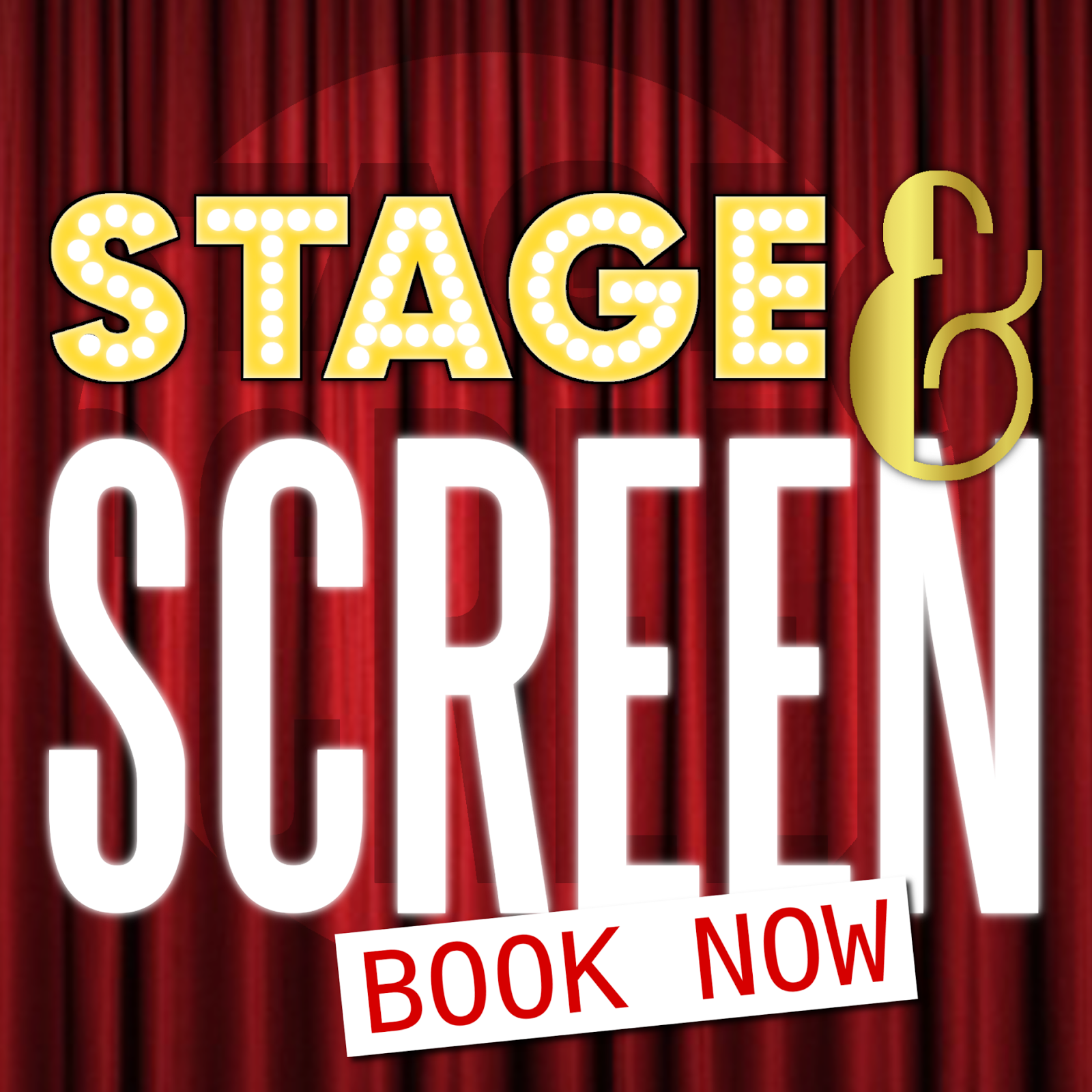 STAGE & SCREEN - 8th July - Book Now!