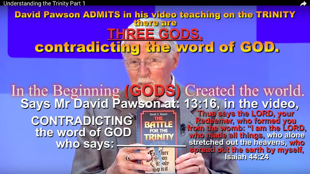 There are ''THREE GODS'' says Trinitarian teacher Mr David Pawson.