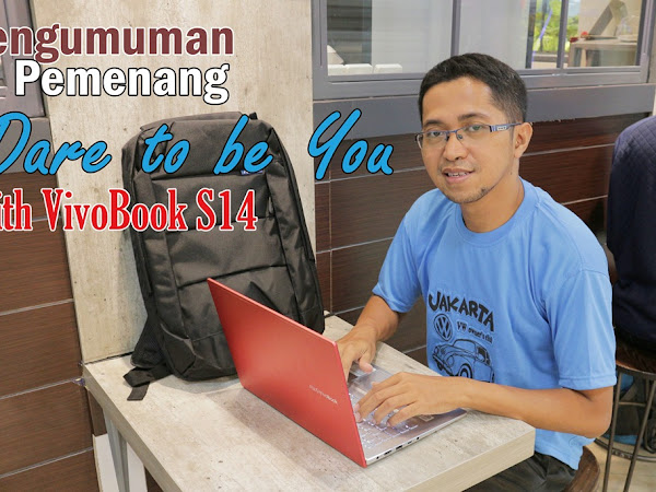 Pemenang Lomba Blog Dare to be You with VivoBook