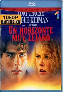 Un Horizonte Muy Lejano  [1992] [1080p BRrip] [Latino-Inglés] [GoogleDrive] LaChapelHD