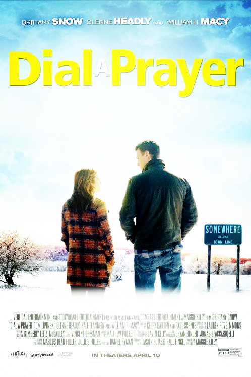 Sinopsis Film Dial A Prayer 2015 (Brittany Snow, William H. Macy)