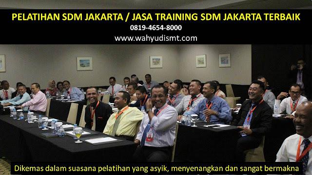 PELATIHAN SDM JAKARTA di Jakarta Selatan  ·        PELATIHAN SDM JAKARTA di Jakarta Timur  ·        PELATIHAN SDM JAKARTA di Jakarta Pusat  ·        PELATIHAN SDM JAKARTA di Jakarta Barat  ·        PELATIHAN SDM JAKARTA di Jakarta Utara  ·        PELATIHAN SDM JAKARTA di Kepulauan Seribu  ·  ·        TRAINING SDM JAKARTA di Jakarta Selatan  ·        TRAINING SDM JAKARTA di Jakarta Timur  ·        TRAINING SDM JAKARTA di Jakarta Pusat  ·        TRAINING SDM JAKARTA di Jakarta Barat  ·        TRAINING SDM JAKARTA di Jakarta Utara  ·        TRAINING SDM JAKARTA di Kepulauan Seribu