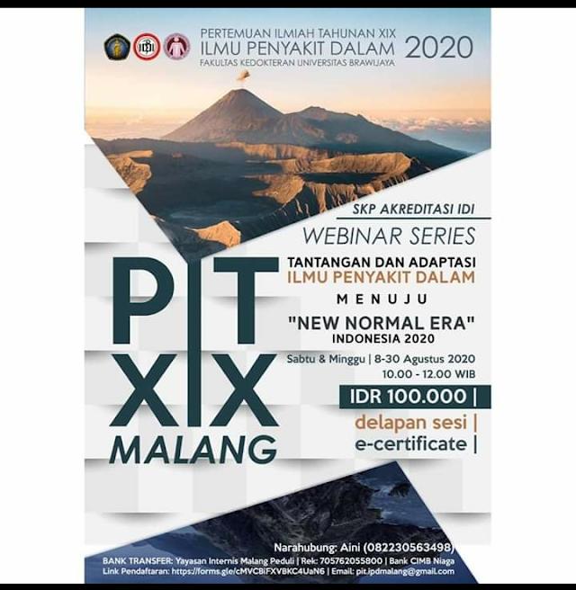 "*WEBINAR SERIES*     _*PERTEMUAN ILMIAH TAHUNAN XIX ILMU PENYAKIT DALAM*_    *_Tantangan dan Adaptasi Ilmu Penyakit Dalam menuju ""New Normal Era"" Indonesia 2020_*"