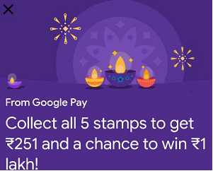 Google Pay Diwali Scanner Offer: Get Rs.251 Free on Collecting 5 Stamps