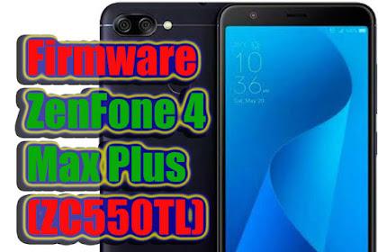 Firmware Asus ZenFone 4 Max Plus (ZC550TL)