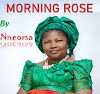 Nneoma - Morning Rose [Throwback Album Download]