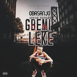 [Music] Obasanjo - Gbemileke