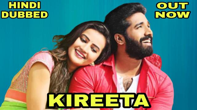 Kireeta (Hindi Dubbed)