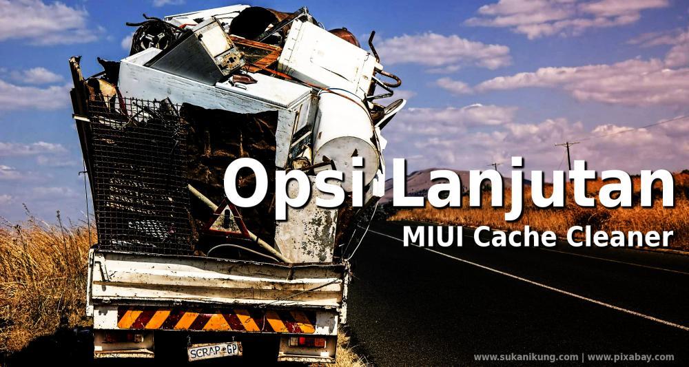 Menggunakan Opsi Lanjutan MIUI Cache Cleaner