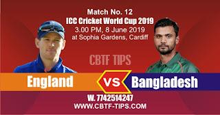 England vs Bangladesh WC2019 12th Today Match Prediction
